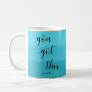 You Got This | Modern Turquoise Stripes Coffee Mug