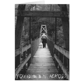 You guided me across greeting cards