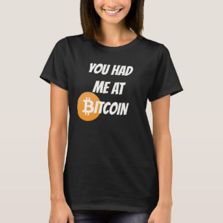 You Had me at Bitcoin - Blockchain Cyrpto Shirt