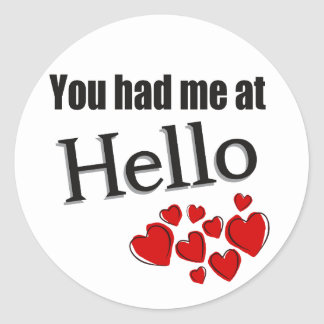 You had me at Hello English Classic Round Sticker