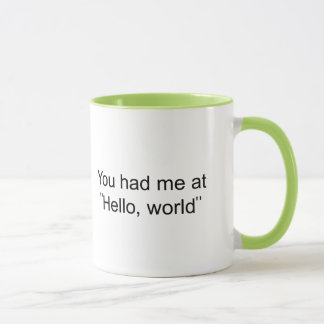 "You had me at ""Hello, world"""