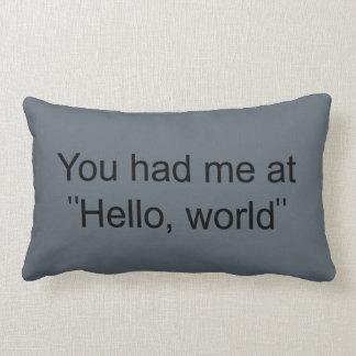"You had me at ""Hello, world"" Lumbar Cushion"