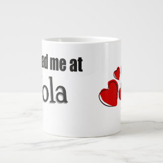 You had me at Hola Spanish Hello Extra Large Mugs
