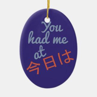 You Had Me at (Japanese Hello) custom ornament