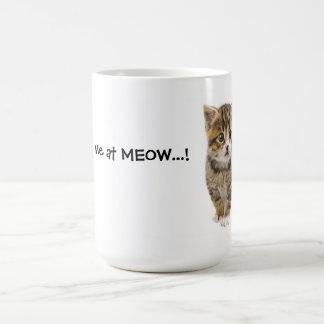 You Had Me At MEOW 2 Coffee Mug