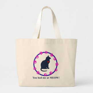You Had Me at Meow! Canvas Bag