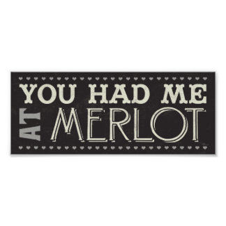 You Had Me at Merlot Poster