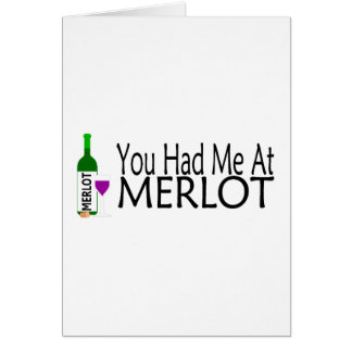 You Had Me At Merlot Wine Greeting Cards