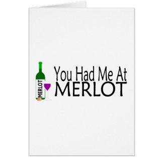 You Had Me At Merlot Wine Card