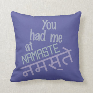 You Had Me at Namaste custom pillow