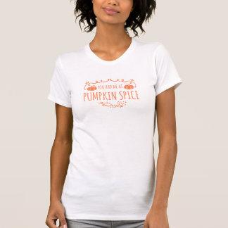 You Had Me at Pumpkin Spice Crew Neck T-Shirt