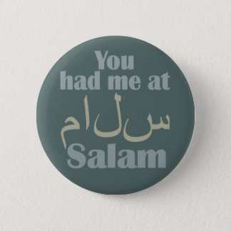 You Had Me at Salam buttons