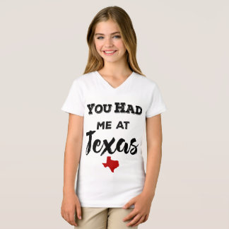 You Had Me at Texas Girls' V-neck T-Shirt