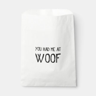 You Had Me At Woof Favor Bags Favour Bags