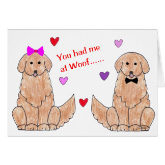 You Had Me At Woof Golden Retriever Greeting Card