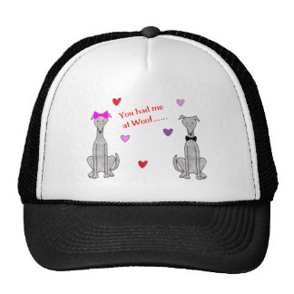 You Had Me At Woof Greyhound Grey Trucker Hats