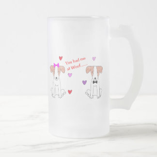You Had Me At Woof Jack Russell Frosted Glass Beer Mug