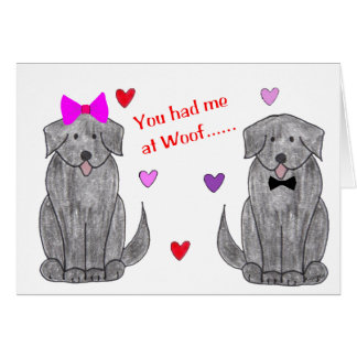 You Had Me At Woof Newfoundland Black Card