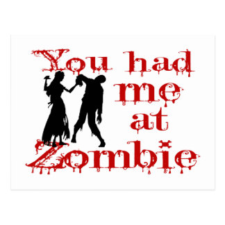 You Had Me At Zombie Postcard