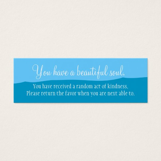 You Have A Beautiful Soul Mini Business Card