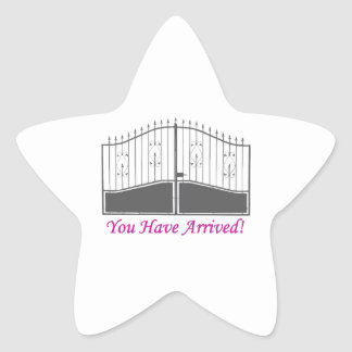 You Have Arrived Star Sticker