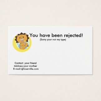 You have been rejected!, Cont...