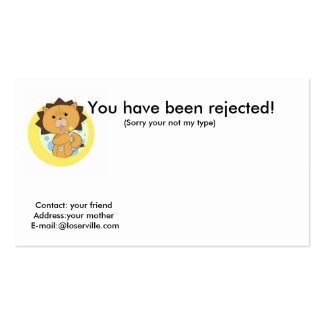 You have been rejected!, Cont... Pack Of Standard Business Cards