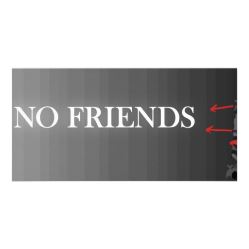You Have No Friends Skateboard Photo Greeting Card
