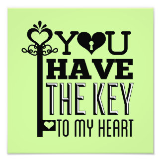 You Have the Key to My Heart Green Photo Print