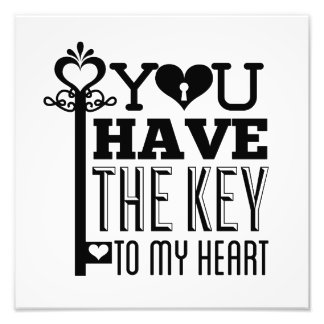 You Have the Key to My Heart Photo Print