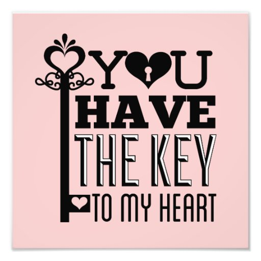You Have the Key to My Heart Pink Photo Print
