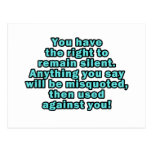 You have the right to remain silent postcards