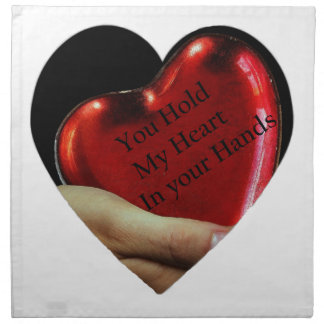 You hold my heart in your hands valentine napkin