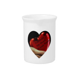 You hold my heart in your hands valentine pitcher