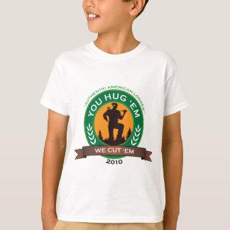 You Hug Em We Cut Em T-Shirt