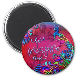 You Inspire Me 6 Cm Round Magnet