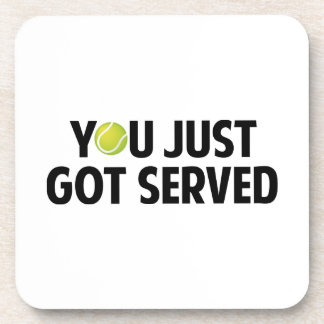 You Just Got Served Beverage Coasters