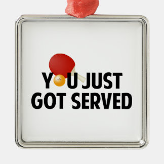 You Just Got Served Ornaments