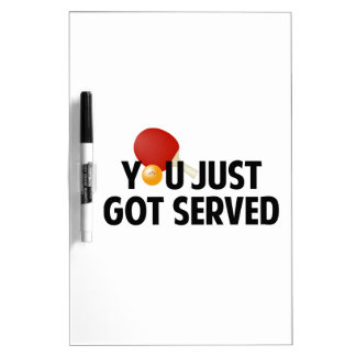 You Just Got Served Dry-Erase Whiteboard