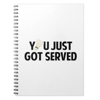 You Just Got Served Note Book