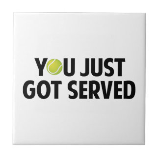 You Just Got Served Tiles