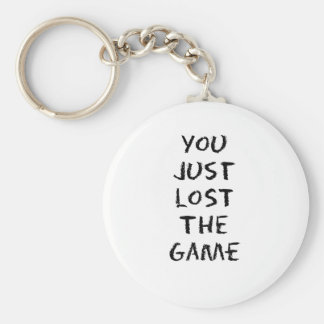 You Just Lost the Game Basic Round Button Key Ring