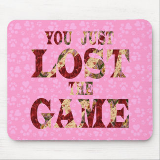 You just lost the game - Internet meme Mouse Mat