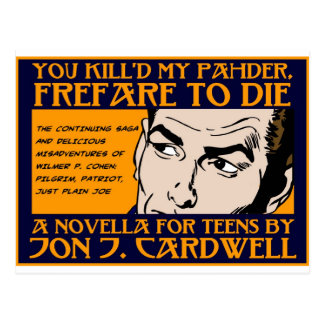 You Kill d My Pahder Collection Post Cards