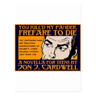 You Kill d My Pahder Collection Postcards