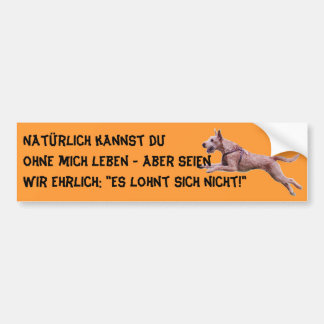 "You know autosticker ""natural… "" bumper sticker"