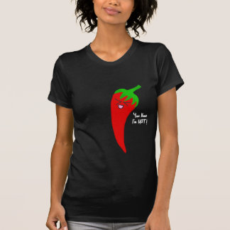 """""""You Know I'm Hot"""" T-Shirt"""