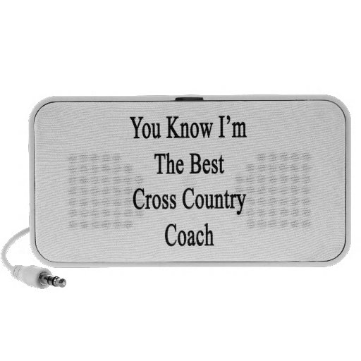 You Know I'm The Best Cross Country Coach Mini Speakers