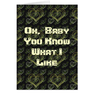 You Know What I Like Greeting Card