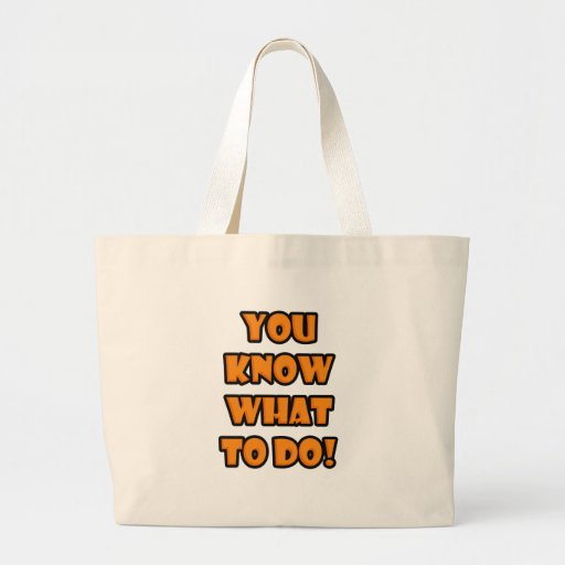 You know what to do - Halloween Tote Bags